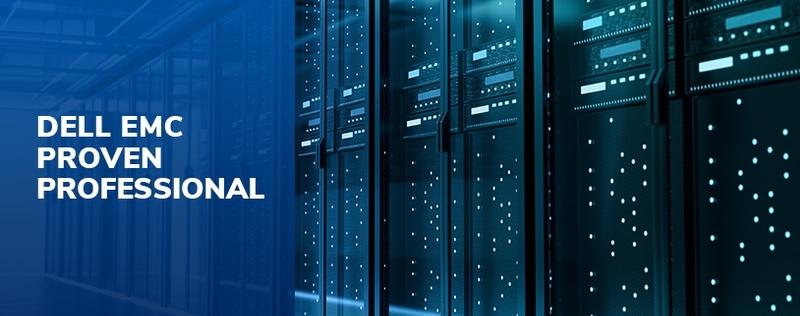 Dell EMC Proven Professional