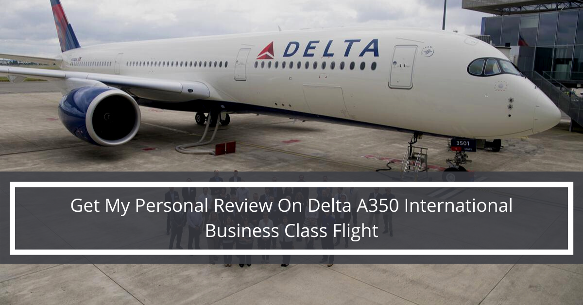 review-on-delta-a350