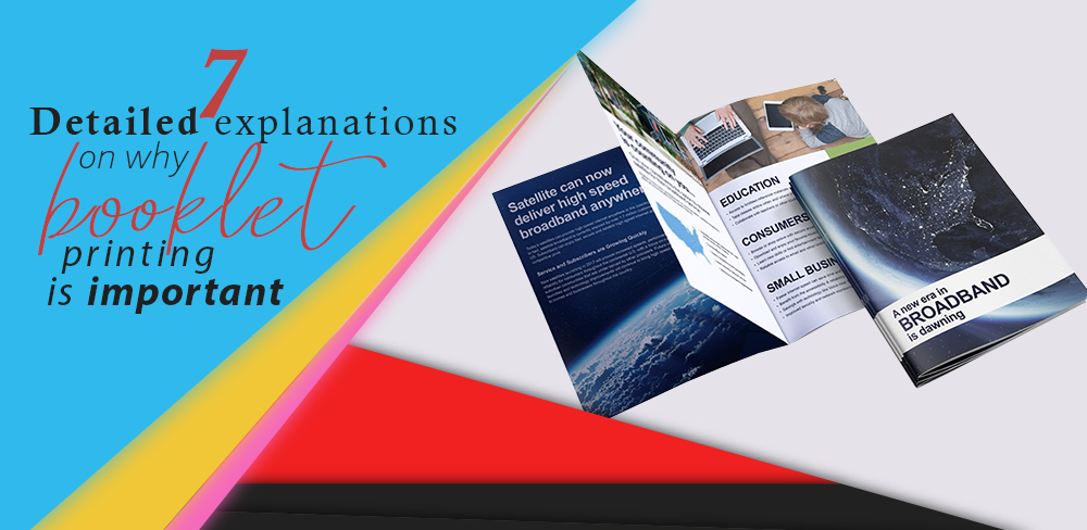 7 detailed explanations on why booklet printing is important