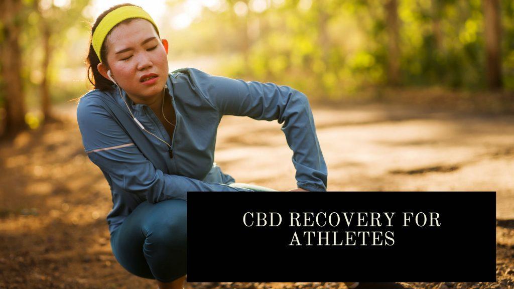 Cbd Recovery For AthletesCbd Recovery For Athletes