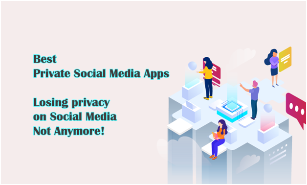 Best Private Social Media Apps