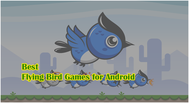 Flying Bird Games for Android