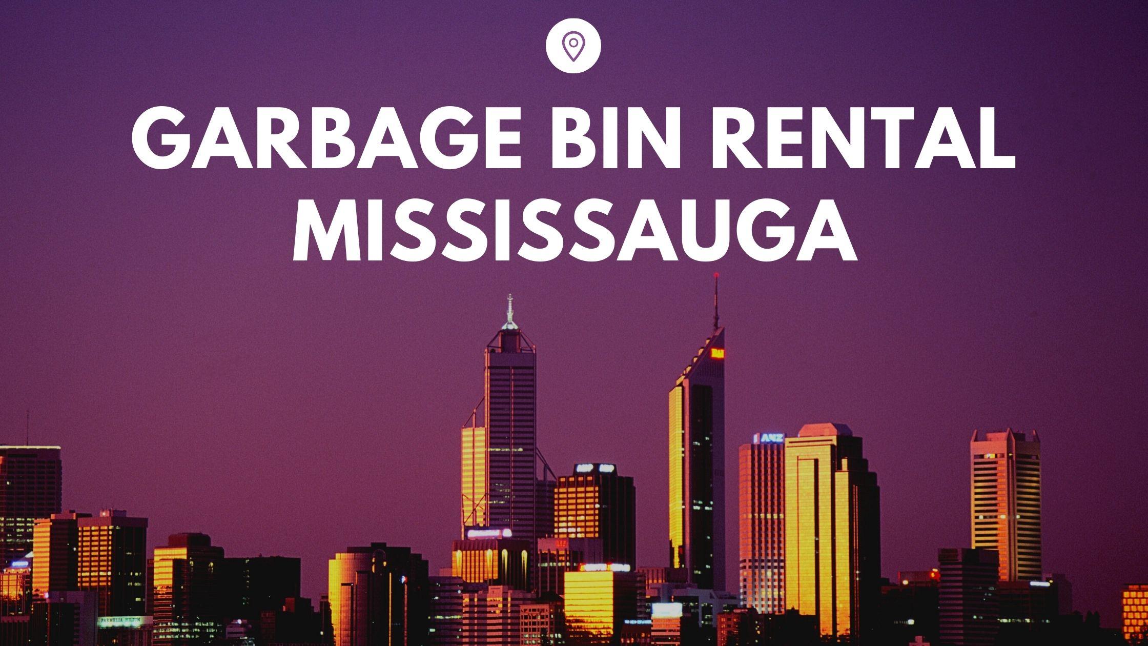 Garbage Bin Rental Mississauga
