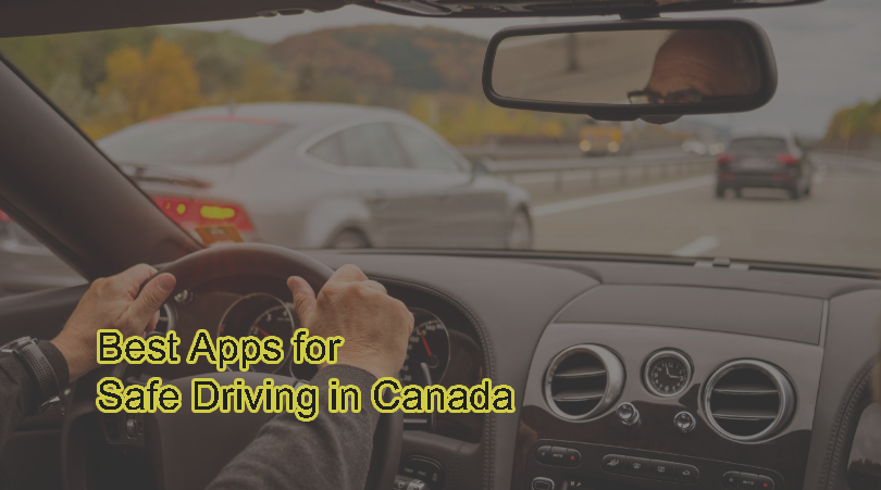 Best Apps for Safe Driving in Canada