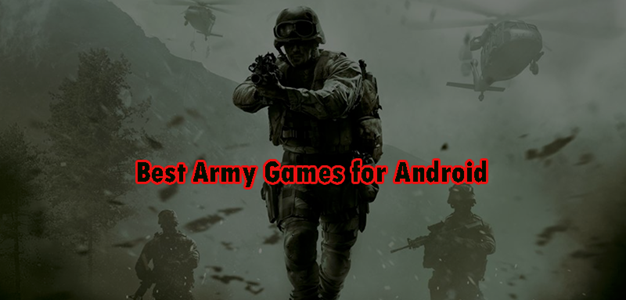 5 Best Army Games for Android 2021
